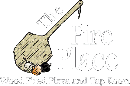 The Fire Place Pizza and Tap Room